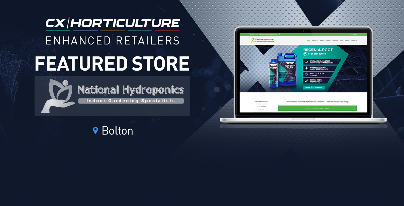 bf289d59 National Hydroponics is Guaranteed to stock CX Horticulture products